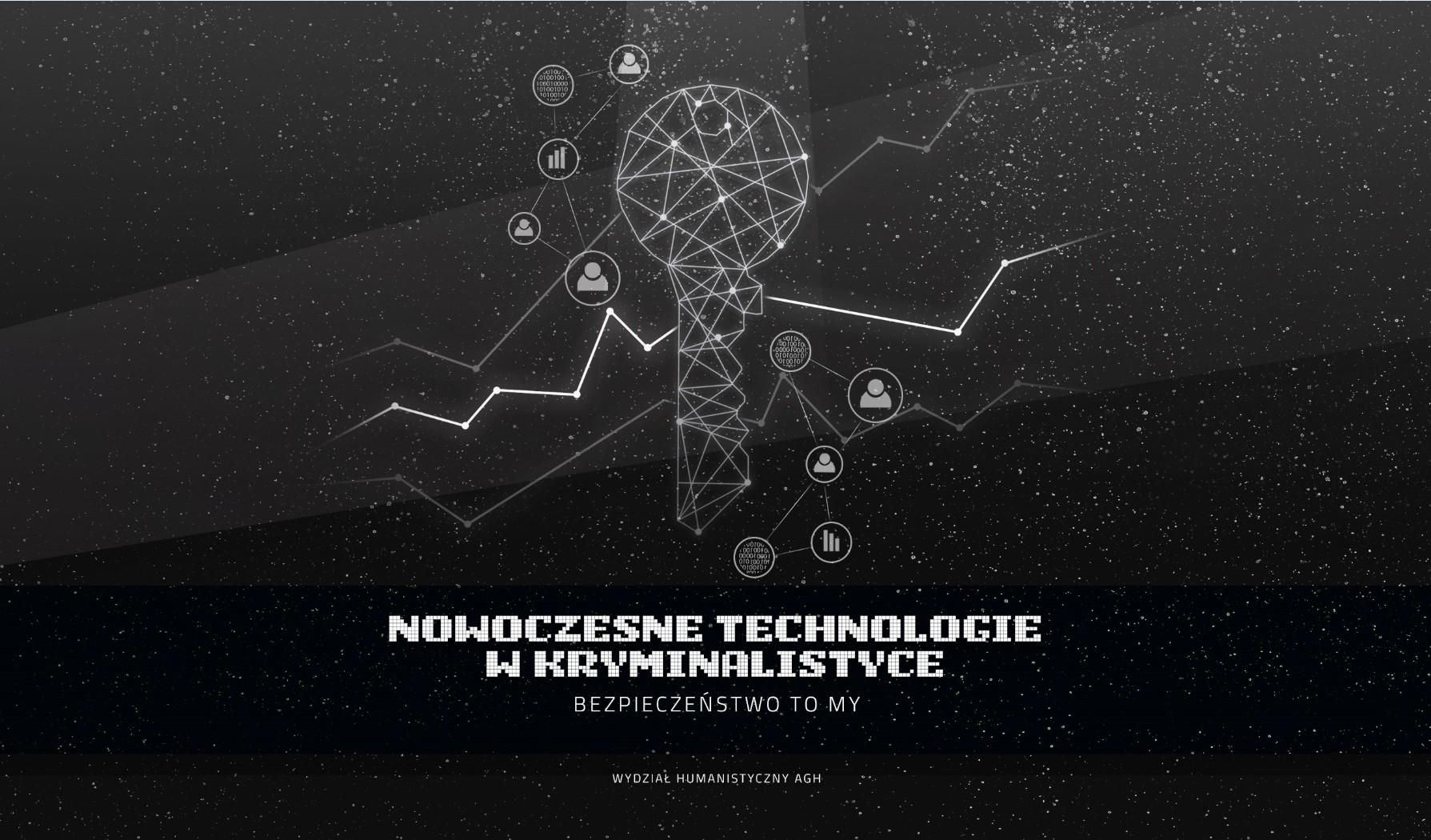 Kierunek Nowoczesne Technologie w Kryminalistyce